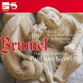 Brumel: Missa 'Et ecce terrae motus'; Sequentia 'Dies irae' / Huelgas Ensemble