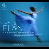 Elan: Ballet Music from Operas by Saint-Saëns