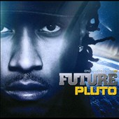 Future: Pluto [Clean]