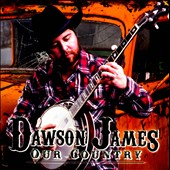 Dawson James: Our Country [EP] *