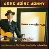 Juke Joint Jonny: Pure and Simple