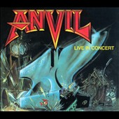 Anvil: Past & Present: Live In Concert
