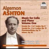 Algernon Ashton: Music for Cello and Piano, Vol. 1 / Evva Mizerska, cello; Emma Abbate, piano