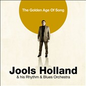 Jools Holland/Jools Holland & His Rhythm & Blues Orchestra: The Golden Age of Song *
