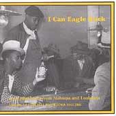 Various Artists: I Can Eagle Rock: Jook Joint Blues Library of Congress Recordings 1940-1941
