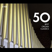 50 Best Organ Classics