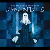 Lovelorn Dolls: The House Of Wonders