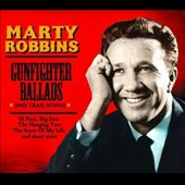 Marty Robbins: Gunfighter Ballads and Trail Songs [DM Digital]