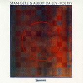 Stan Getz (Sax): Poetry [Remastered]