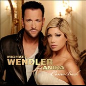 Michael Wendler: Come Back
