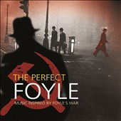 Various Artists: The Perfect Foyle: Music Inspired by Foyle's War