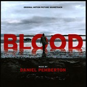 Blood [Original Motion Picture Soundtrack]