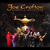 Joe Crofton: Mimics & Impostors [Digipak]