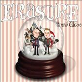 Erasure: Snow Globe *