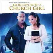Original Soundtrack: I'm in Love with a Church Girl