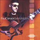 Paul Carrack: Satisfy My Soul