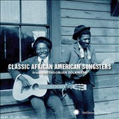 Various Artists: Classic African American Songsters From Smithsonian Folkways