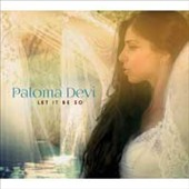 Paloma Devi: Let It Be So [Digipak]