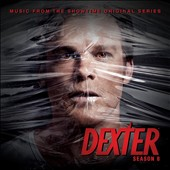 Original Soundtrack: Dexter: Season 8 [Music from the Showtime Original Series]