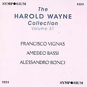 The Harold Wayne Collection Vol 31 / Vignas, Bassi, Bonci