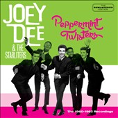 Joey Dee/Joey Dee & the Starliters: The Peppermint Twisters