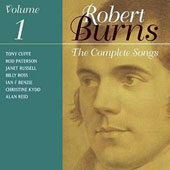 Robert Burns: The Complete Songs, Vol. 1 / Janet Russell, Ian F. Benzie, Rod Paterson, Alan Reid, Tony Cuffe,  Billy Ross, Christine Kydd