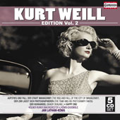 Kurt Weill Edition, Vol. 2: Rise & Fall of the City of Mahagonny; The Tsar has his Photograph Taken; Shady Dealing; Happy End / Anja Silja, Anny Schlemm, Lucy Peacock, Paul Wolfrum