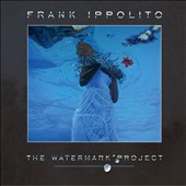 Frank Ippolito (New Jersey): Watermark Project