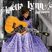 Loretta Lynn: Full Circle