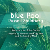 Blue Pool: Preludes for Solo Guitar