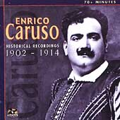 Enrico Caruso - Historical Recordings 1902-1914