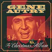 Gene Autry: Christmas Album [Legacy]