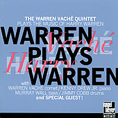 Warren Vaché Quintet: Warren Plays Warren