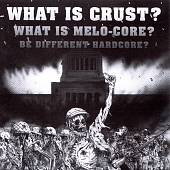 Various Artists: What Is Crust?