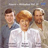 Faure: Mélodies Vol 4 / Walker, Krause, Martineau