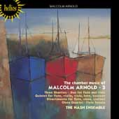 Arnold: Chamber Music Vol 3 / Nash Ensemble