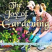 David & the High Spirit: The Joy of Gardening: A Fun Way to Increase Your Enjoyment