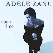Adele Zane: Each Time