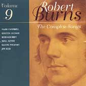Robert Burns: Complete Songs Vol 9