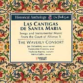 Las Cantigas De Santa Maria: Songs and Instrumental Music From the Court of Alonso X (Historical Anthology) / Waverly Consort; Michael Jaffee et al.