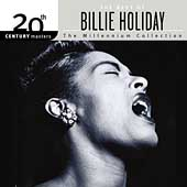 Billie Holiday: 20th Century Masters - The Millennium Collection: The Best of Billie Holiday