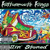 Kottonmouth Kings: Rollin' Stoned [PA]