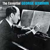 George Gershwin: The Essential George Gershwin