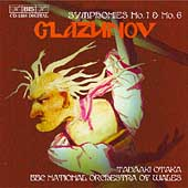 Glazunov: Symphonies no 1 & 6 / Otaka, BBC Wales NSO