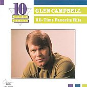 Glen Campbell: All-Time Favorite Hits [Capitol Special Markets]