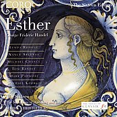 The Sixteen Edition - Handel: Esther / Christophers