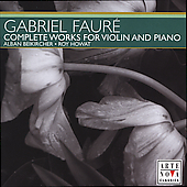 Fauré: Complete Works for Violin and  Piano / Beikircher