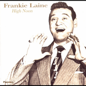 Frankie Laine: High Noon [Pazzazz]