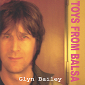 Glyn Bailey: Toys from Balsa