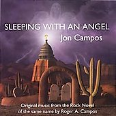 Jon Campos: Sleeping with an Angel